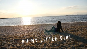 OH MY LITTLE GIRL 2