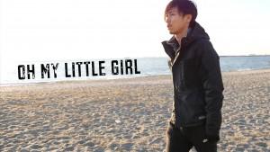 OH MY LITTLE GIRL1